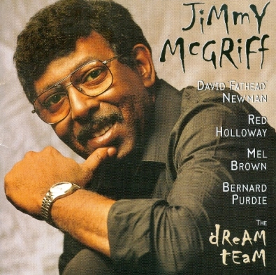 "Jimmy McGriff's ""Dream Team"""