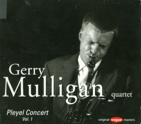 "Gerry Mulligan's ""Pleyel Concert Vol. 1"""