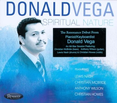"""Donald Vega """"Spiritual Nature"""""""