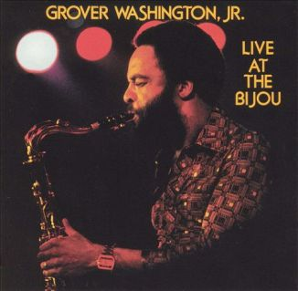 Grover Washingto Jr - Live At The Bijou-front