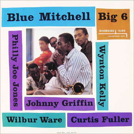 "Blue Mitchell's ""Big 6"""