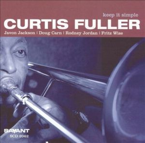 "Curtis Fuller - ""Keep It Simple"""