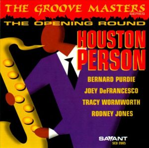 Houston Person - The Groove Masters, Volume 1
