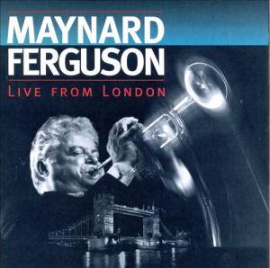 "Maynard Ferguson ""Live From London"" 1993"