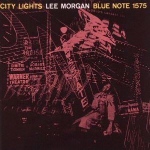 Lee Morgan City Lights 1957