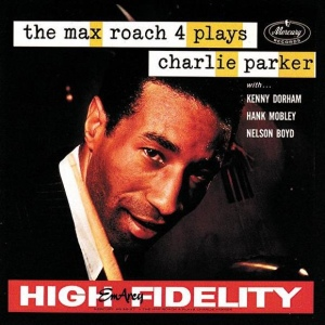The Max Roach 4 Plays Charlie Parker (1958)