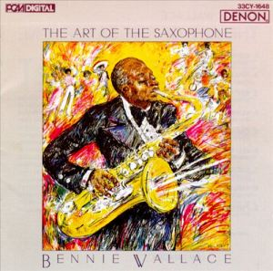 "Bennie Wallace ""The Art Of The Saxophone"" 1987"