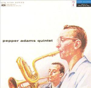 The Pepper Adams Quintet 1957