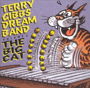 Terry Gibbs Dream Band Vol 5 The Big Cat