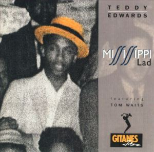 "Teddy Edwards ""Mississippi Lad"" 1991"