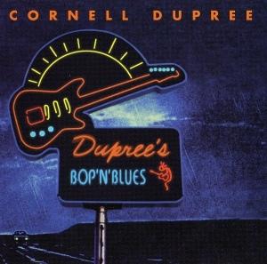 Cornell Dupree - Bop 'n' Blues - 1995
