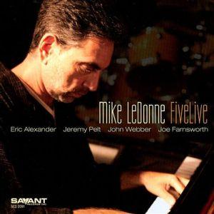 Mike LeDonne - FiveLive - 2008