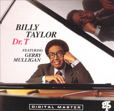 "Billy Taylor With Gerry Mulligan - ""Dr. T"""
