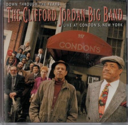 "Clifford Jordan Big Band - ""Down Through The Years: Live At Condon's, New York"""
