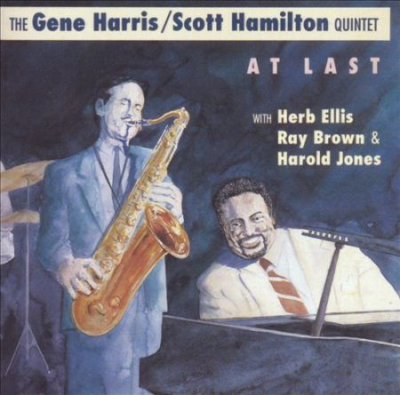 "Gene Harris & Scott Hamilton ""At Last"" 2004"