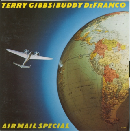 """Terry Gibbs & Buddy DeFranco """"Airmail Special"""" 1990"""